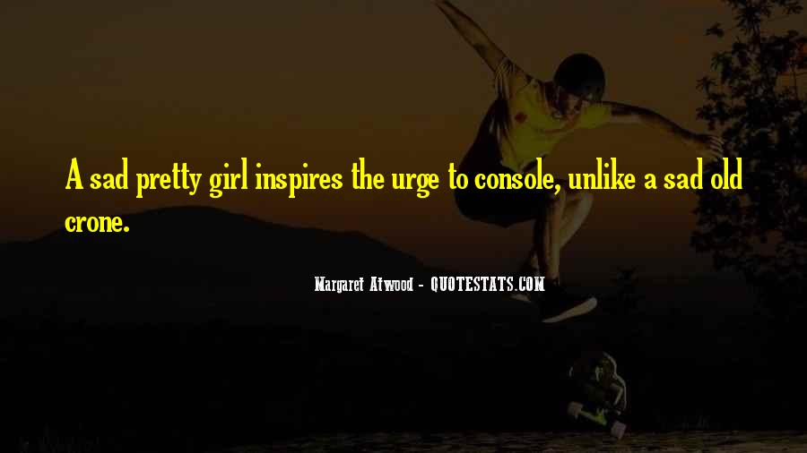 Quotes About A Pretty Girl #413467