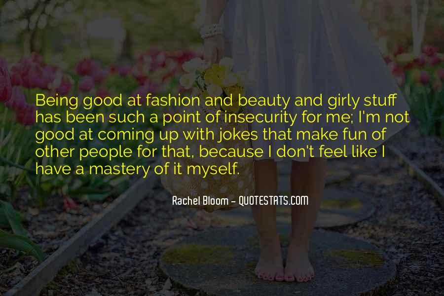 Quotes About Not Being Girly #1281150