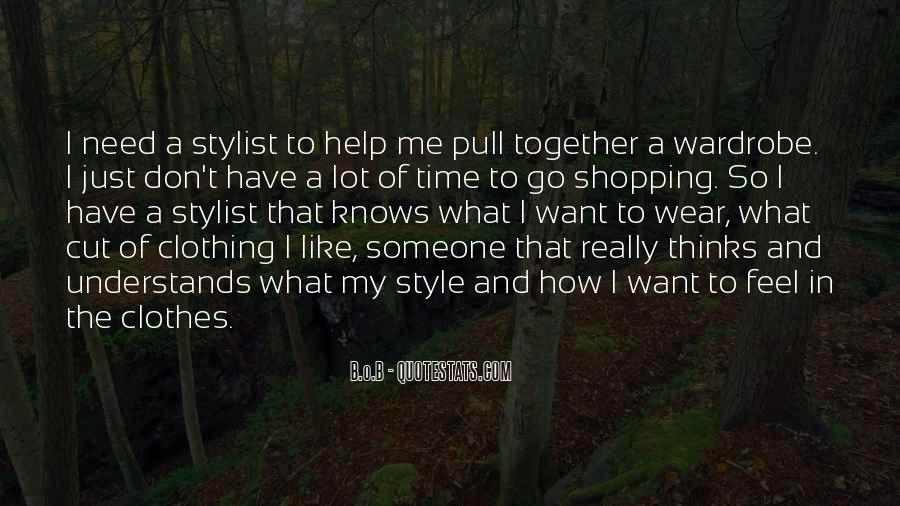 Quotes About Clothing Style #1220260