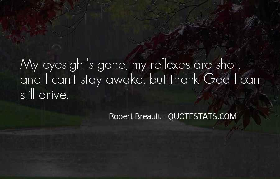 Quotes About Still Awake #1249141