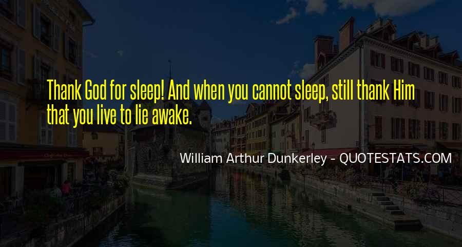 Quotes About Still Awake #1495002