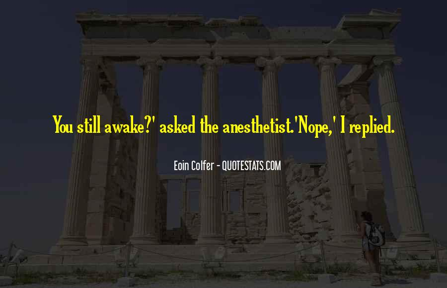 Quotes About Still Awake #1578962