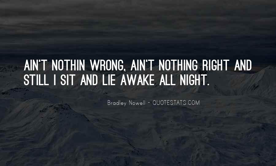Quotes About Still Awake #1856289