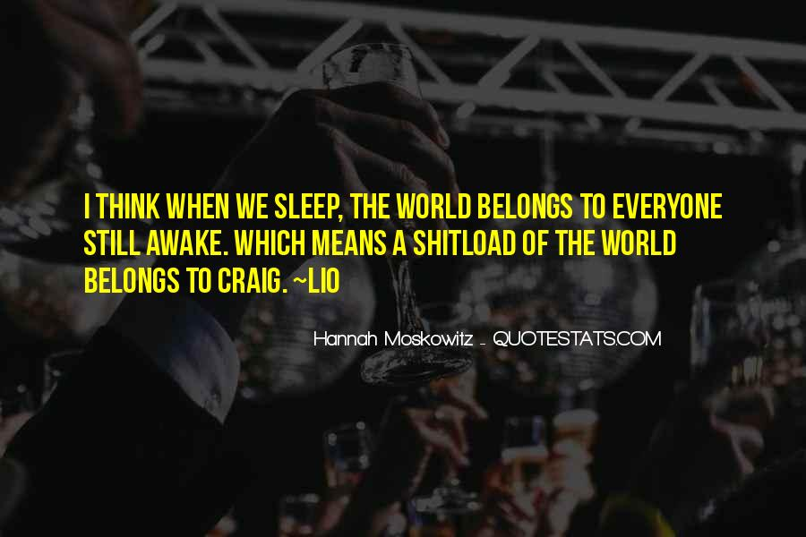 Quotes About Still Awake #420256