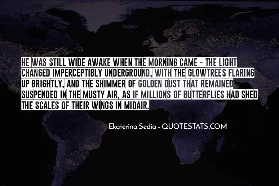 Quotes About Still Awake #434623