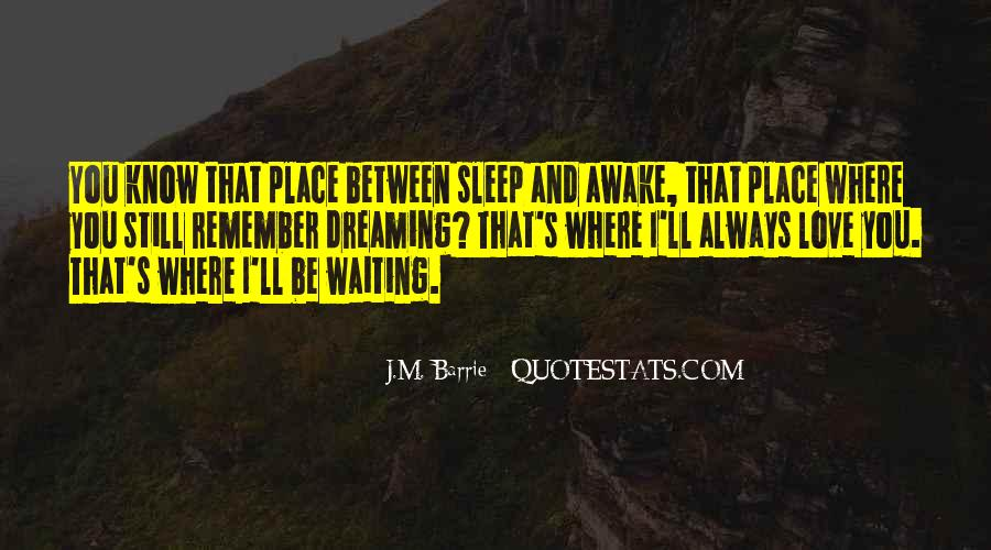 Quotes About Still Awake #473604
