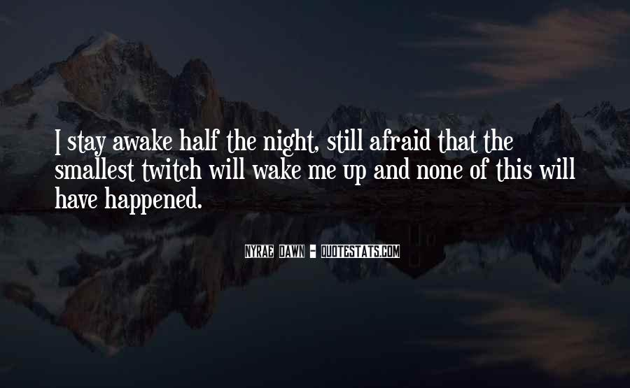 Quotes About Still Awake #562721
