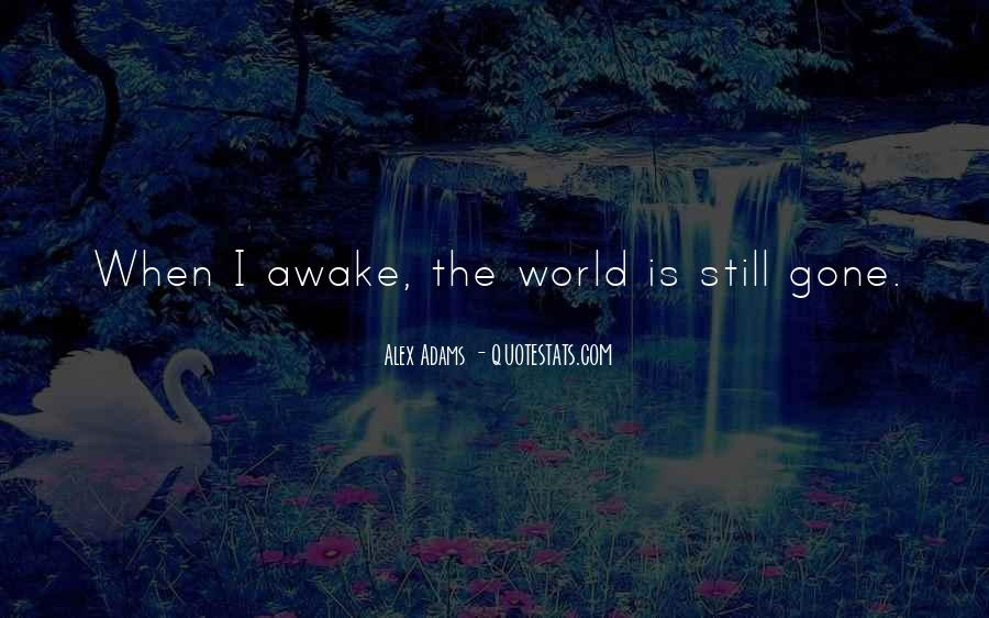 Quotes About Still Awake #782601