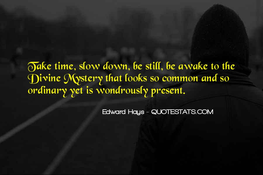 Quotes About Still Awake #981826