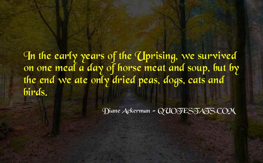 Quotes About Uprising #1432390