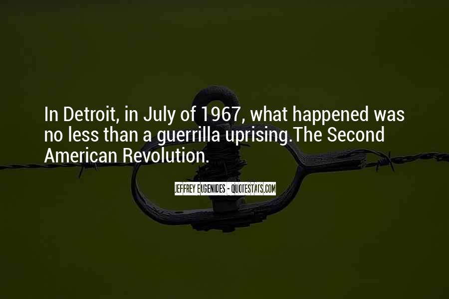 Quotes About Uprising #473821