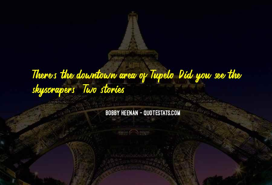 Quotes About Skyscrapers #1126330