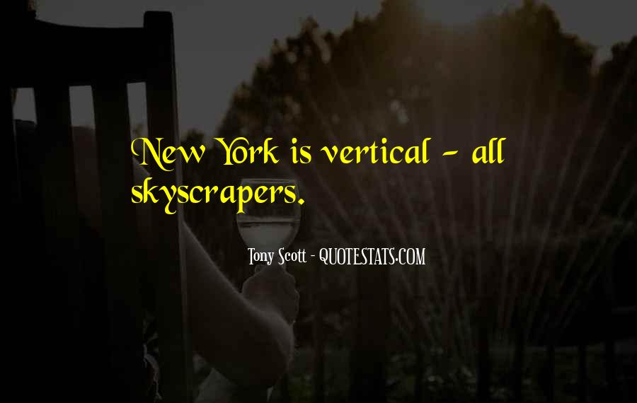 Quotes About Skyscrapers #887274