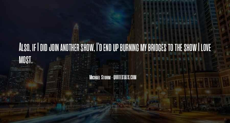 Quotes About Burning Your Bridges #672061