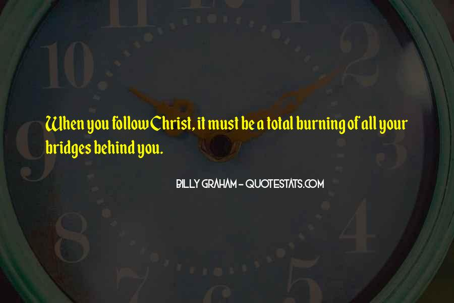 Quotes About Burning Your Bridges #780002