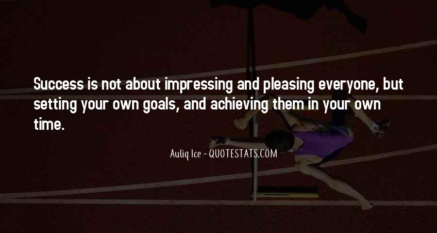 Quotes About Setting Goals In Life #835630
