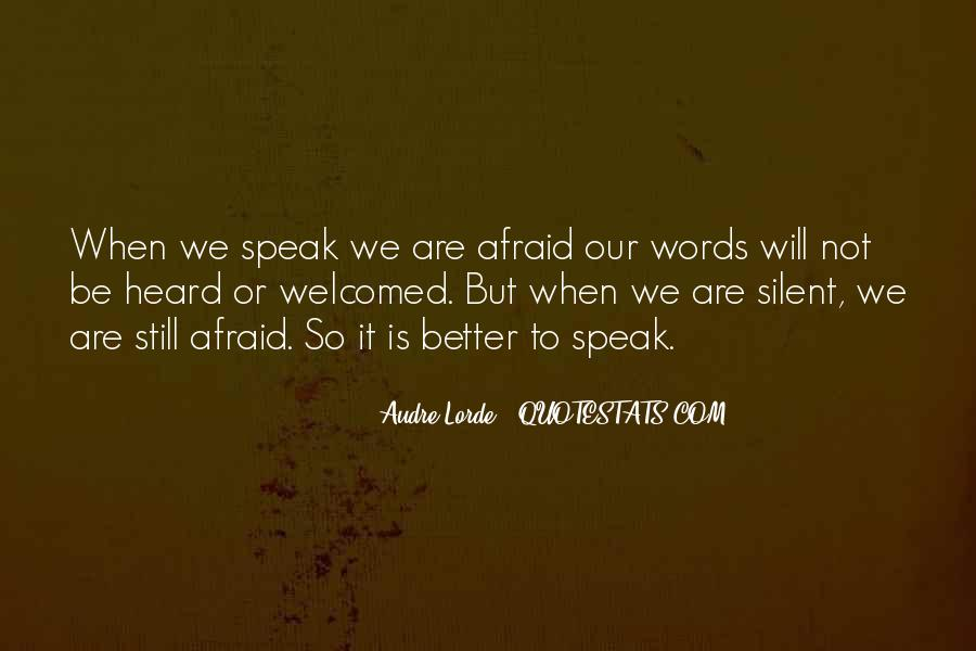 Quotes About When Not To Speak #406475