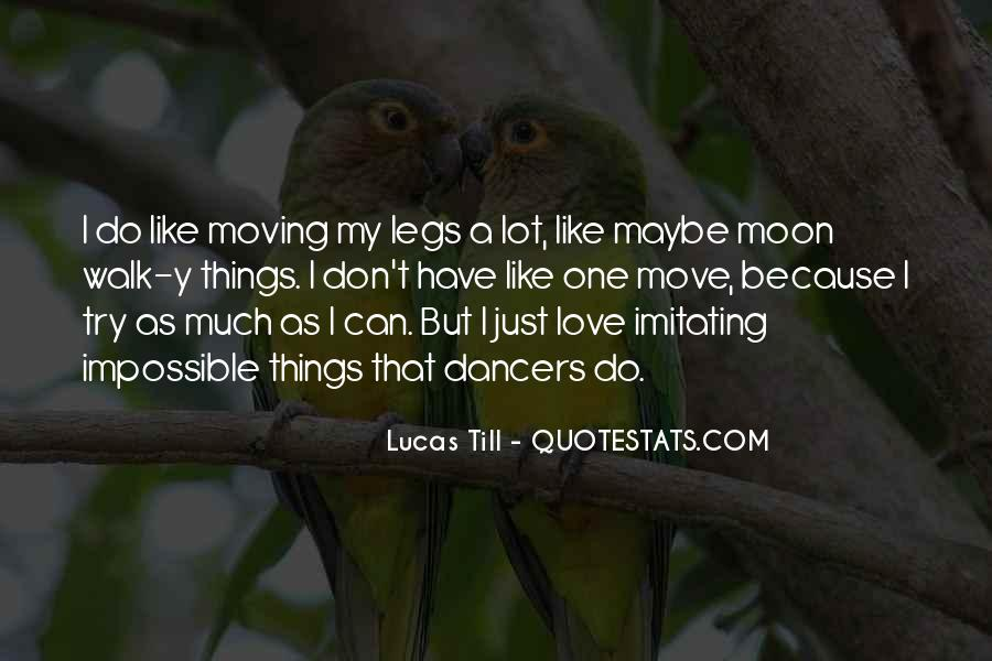 Quotes About Dancers Legs #1493064