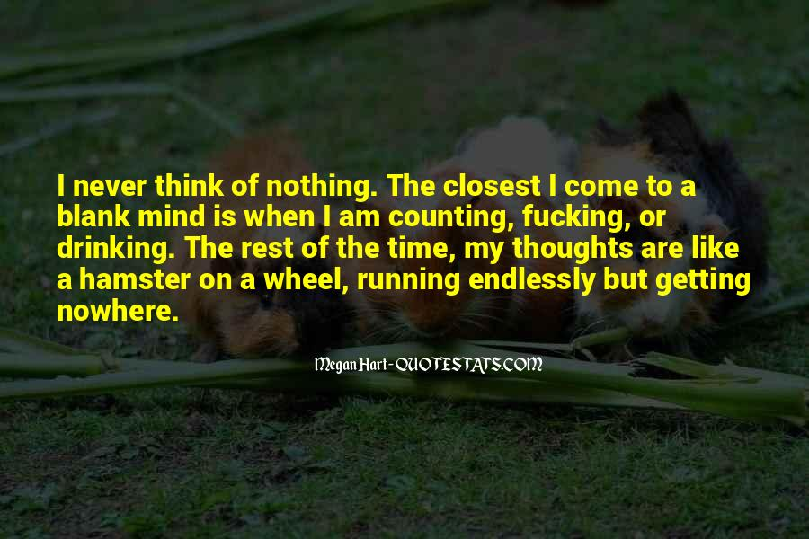 Quotes About Blank Mind #1480811