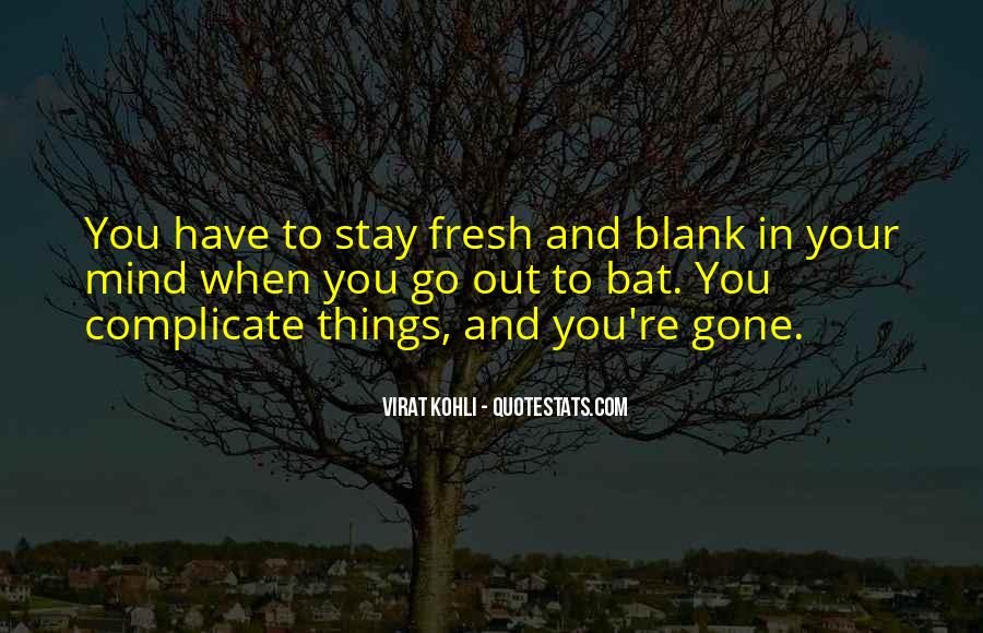 Quotes About Blank Mind #1731535