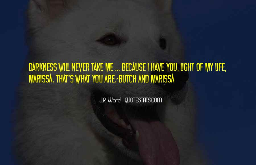 Quotes About You Are My Life #117745