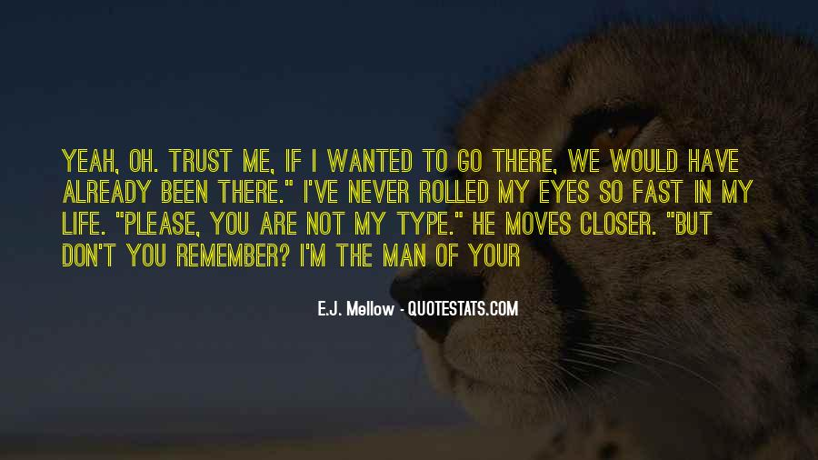 Quotes About You Are My Life #130549