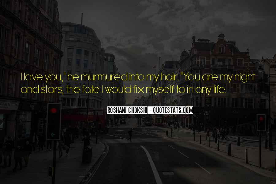 Quotes About You Are My Life #168625