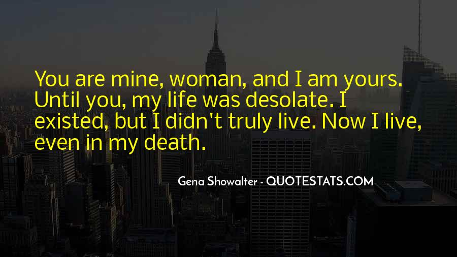 Quotes About You Are My Life #47445