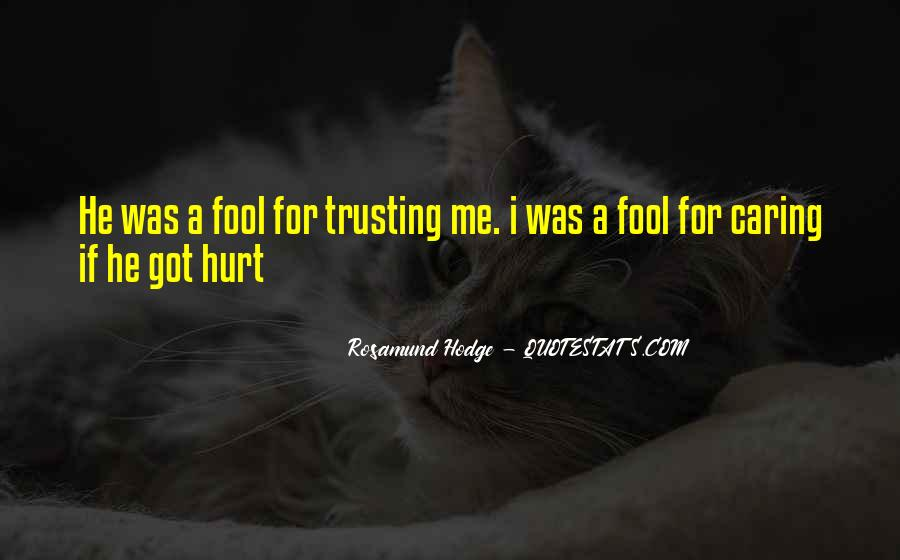 Quotes About Trusting Someone Who Has Hurt You #1566088