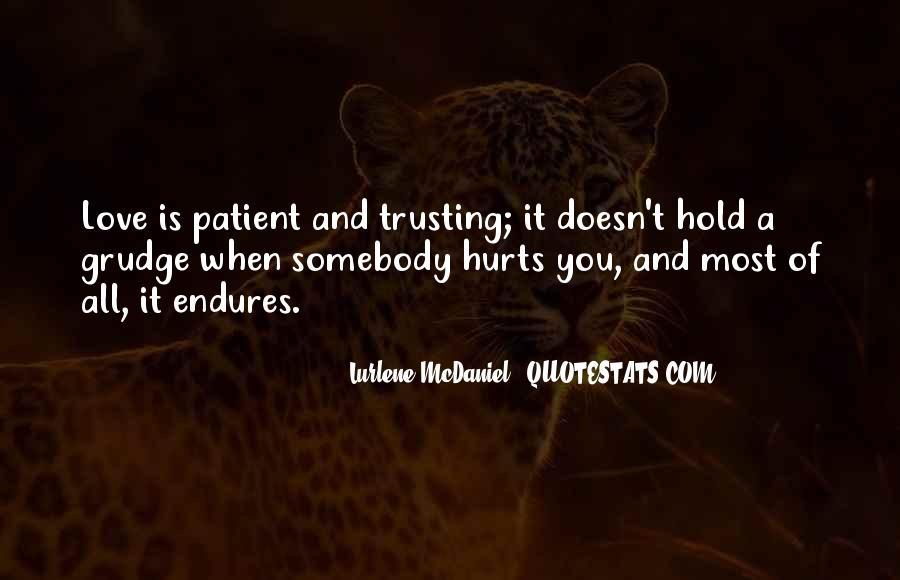 Quotes About Trusting Someone Who Has Hurt You #1722685