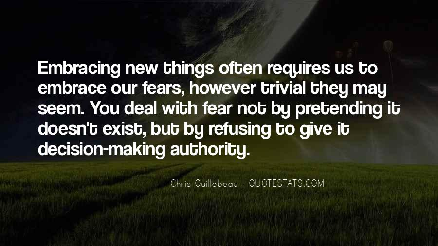 Quotes About Embracing Fear #1740160