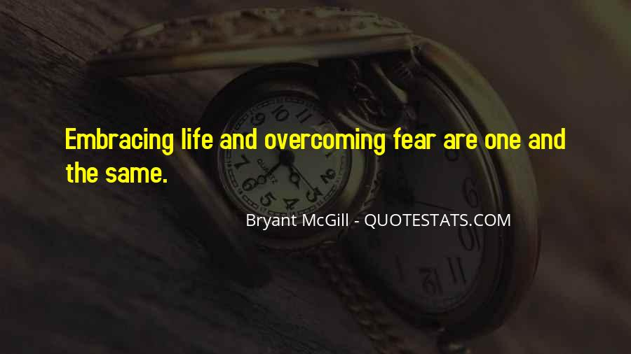 Quotes About Embracing Fear #893651