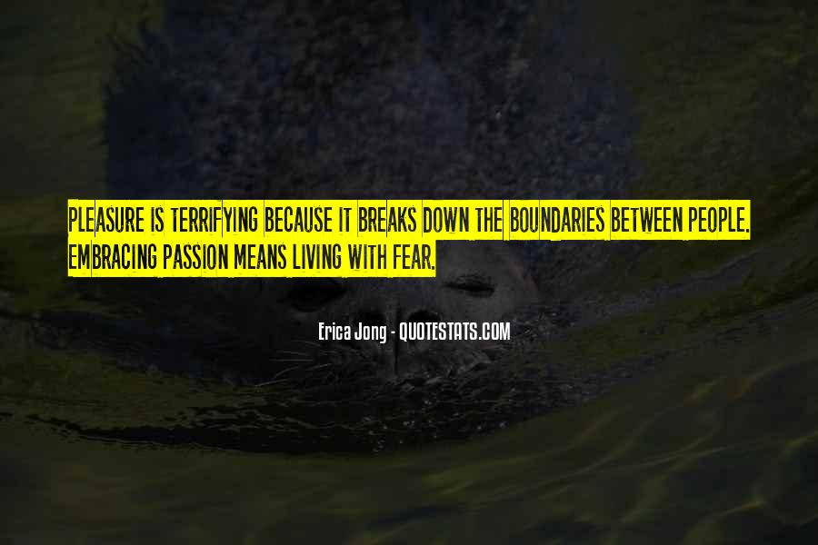 Quotes About Embracing Fear #948223