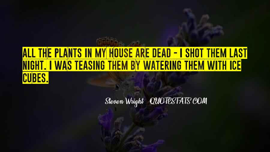Quotes About Watering Plants #616806