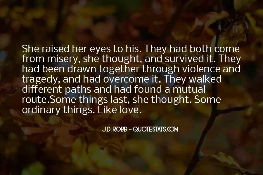 Quotes About Misery And Love #1140312