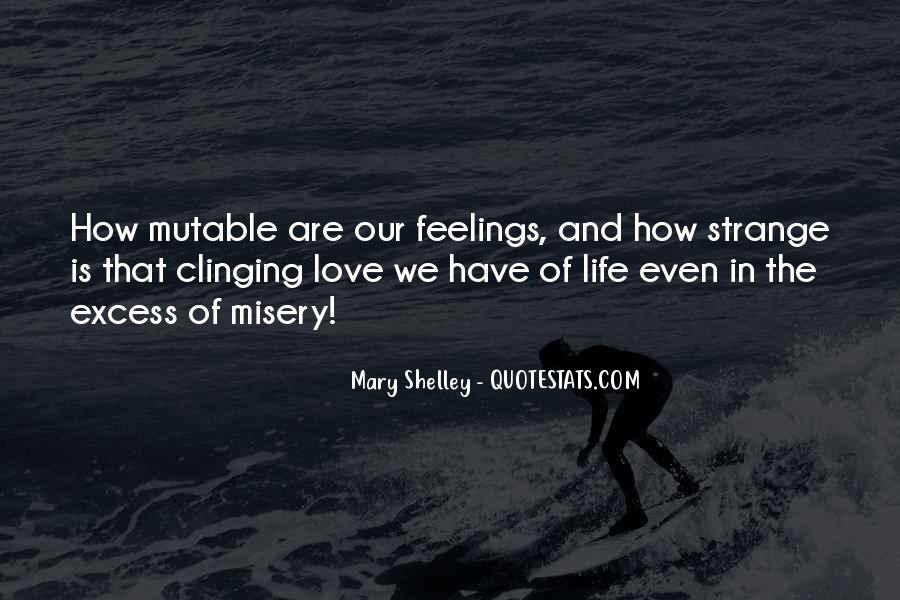 Quotes About Misery And Love #1145012