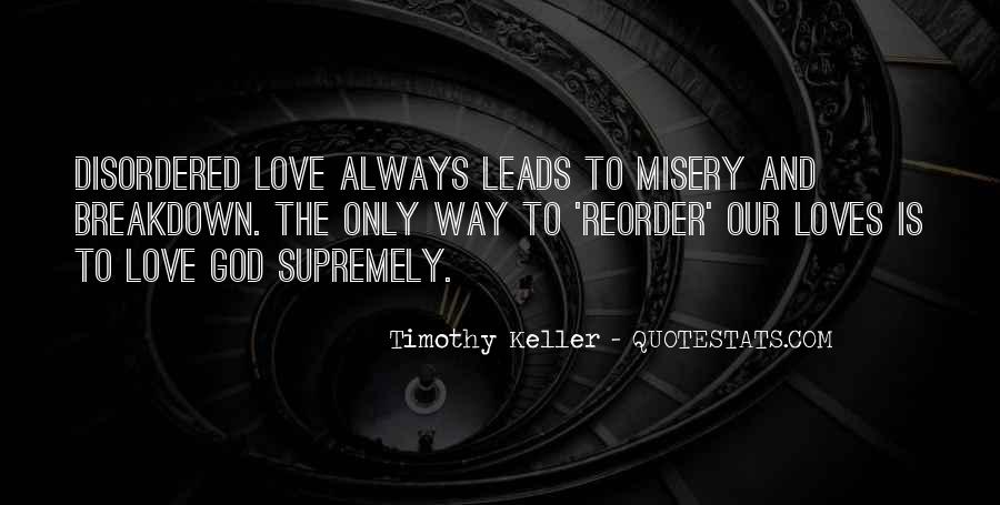 Quotes About Misery And Love #1458320