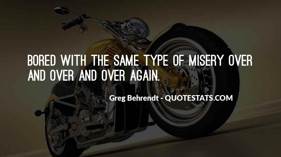 Quotes About Misery And Love #1548588