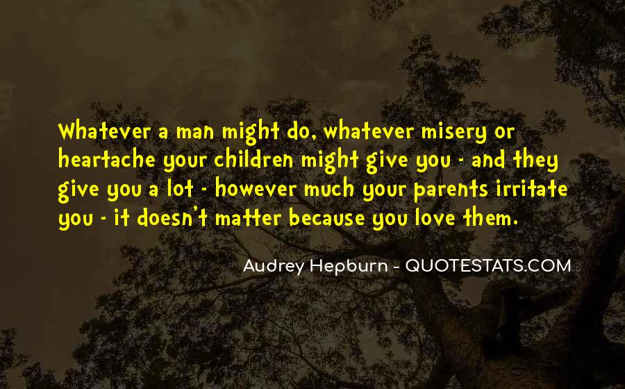 Quotes About Misery And Love #278321