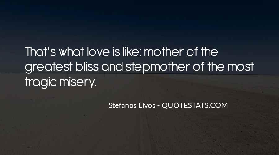 Quotes About Misery And Love #634146