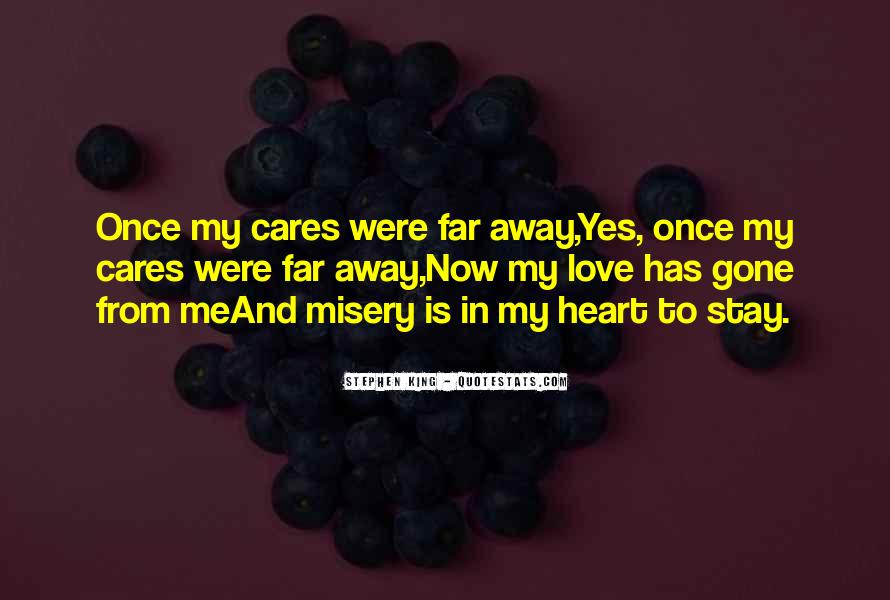 Quotes About Misery And Love #853191