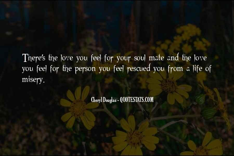Quotes About Misery And Love #919376