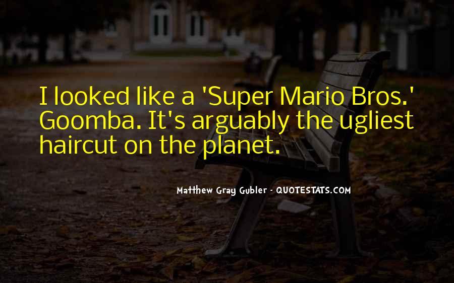 Quotes About Mario Bros #1544095