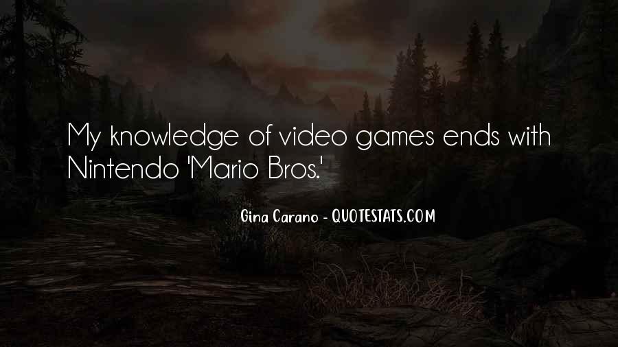 Quotes About Mario Bros #1747498