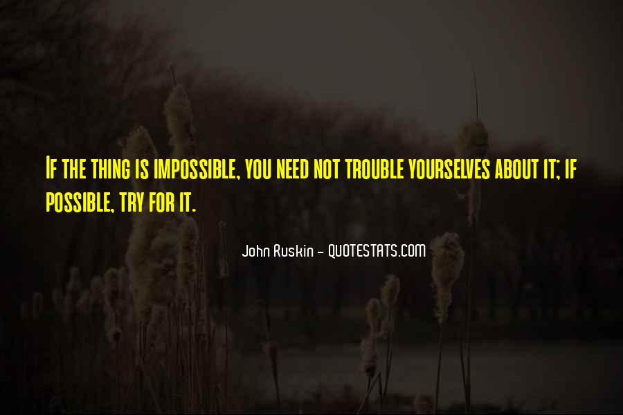 Quotes About Not Possible #14802