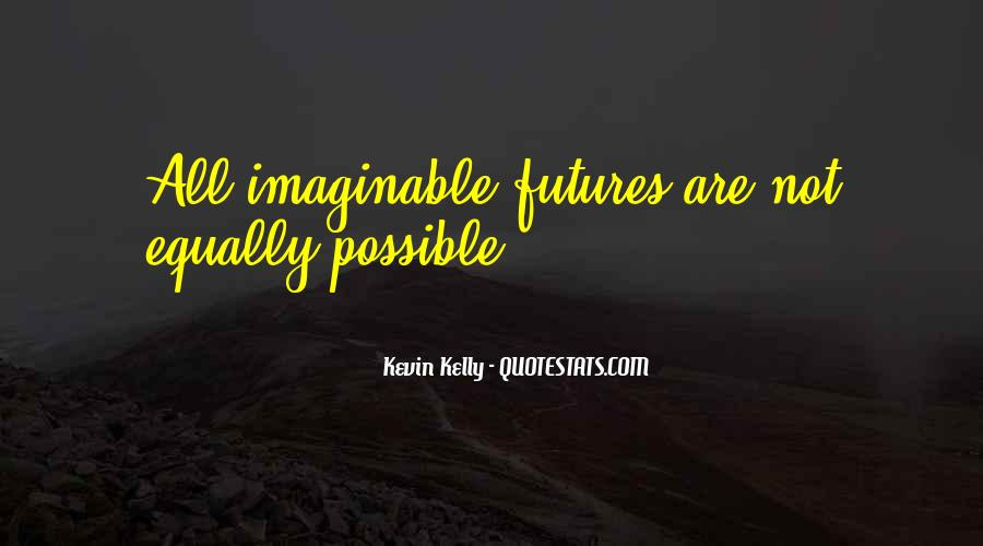 Quotes About Not Possible #61386