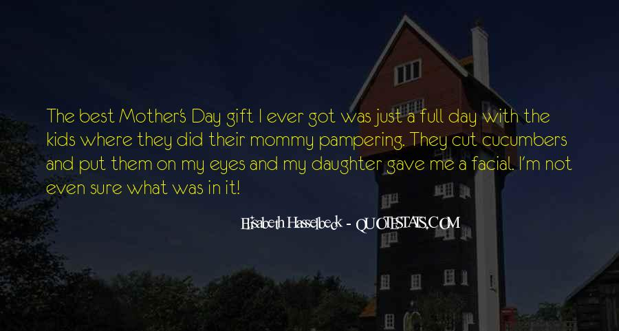 Quotes About Best Mommy #144113