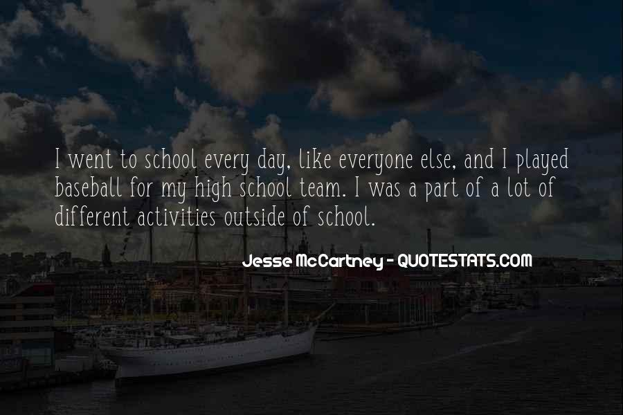 Quotes About High School Activities #1169916