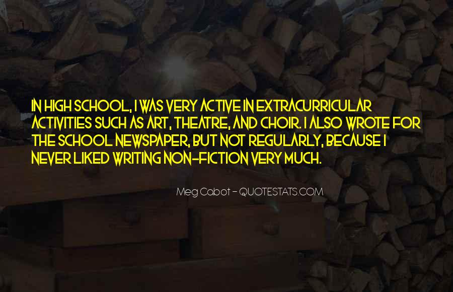 Quotes About High School Activities #1191891