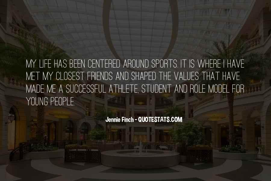 Quotes About Sports And Friends #1030342